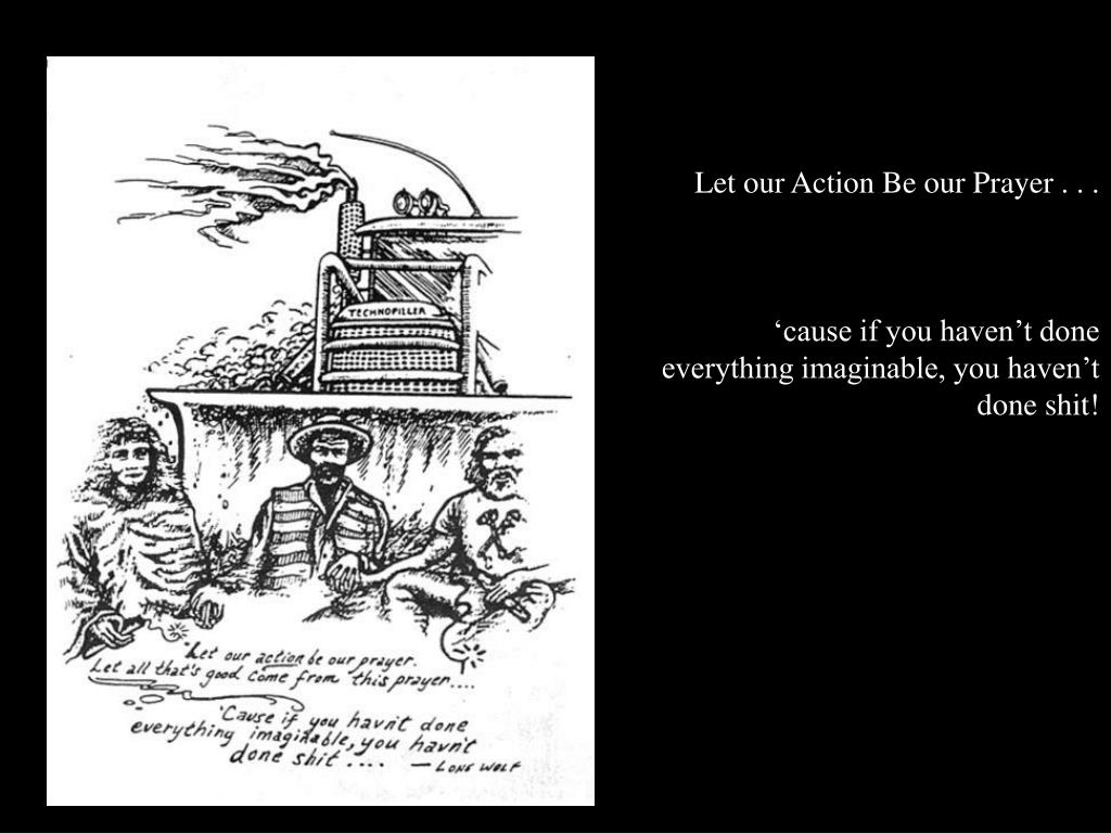 Let our Action Be our Prayer . . .
