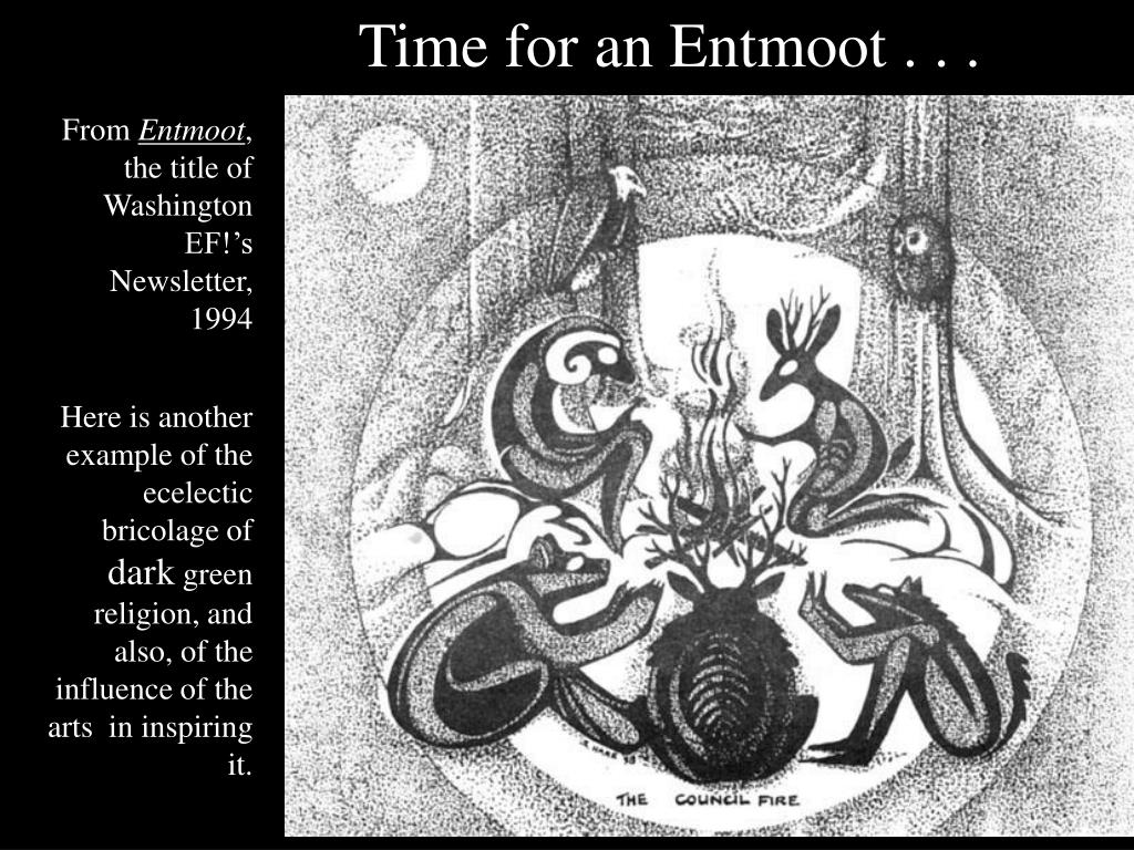Time for an Entmoot . . .