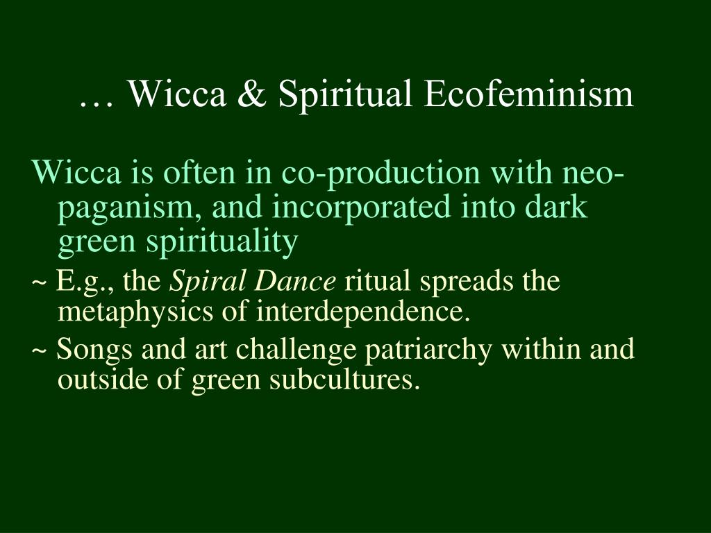 … Wicca & Spiritual Ecofeminism