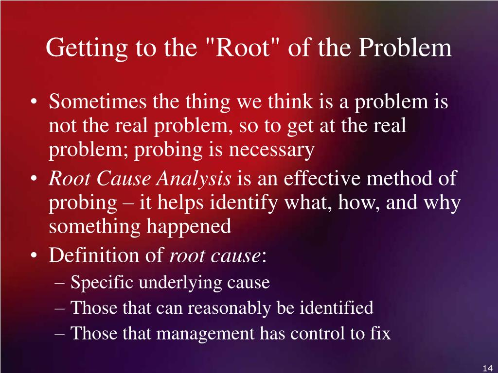 "Getting to the ""Root"" of the Problem"