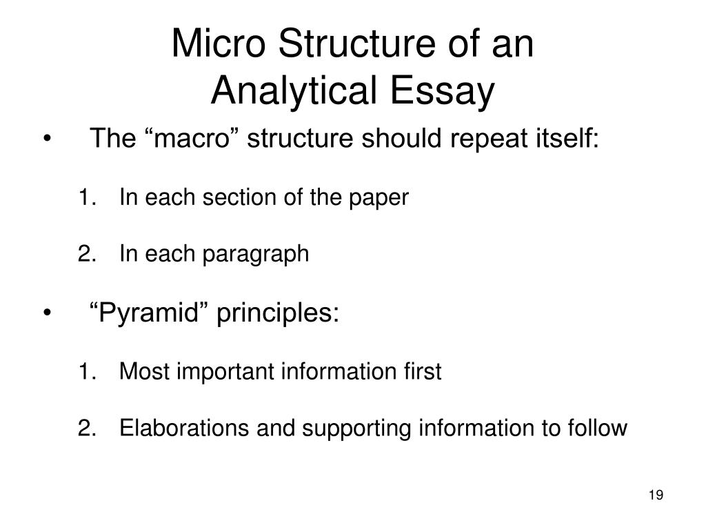 structure of an analytical essay Don't worry—consider me your architect i'm here to give you an analytical essay outline that'll make writing the final draft (relatively) painless.