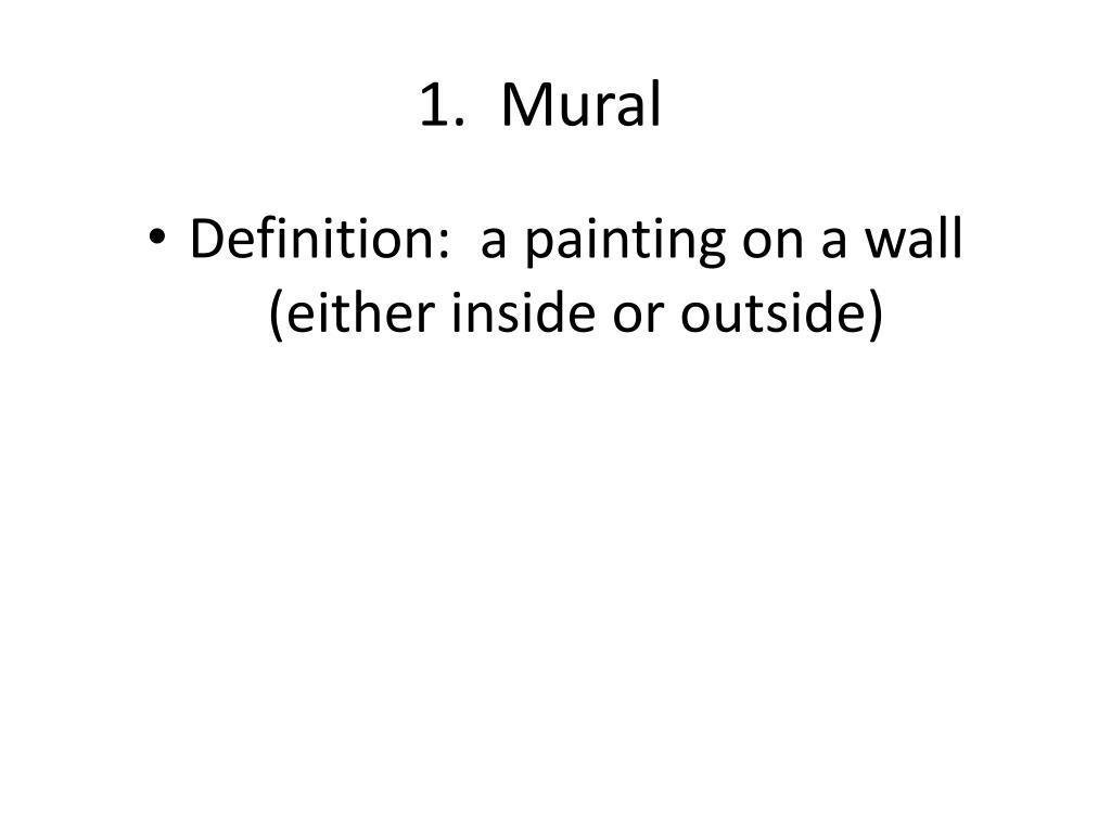 1.  Mural