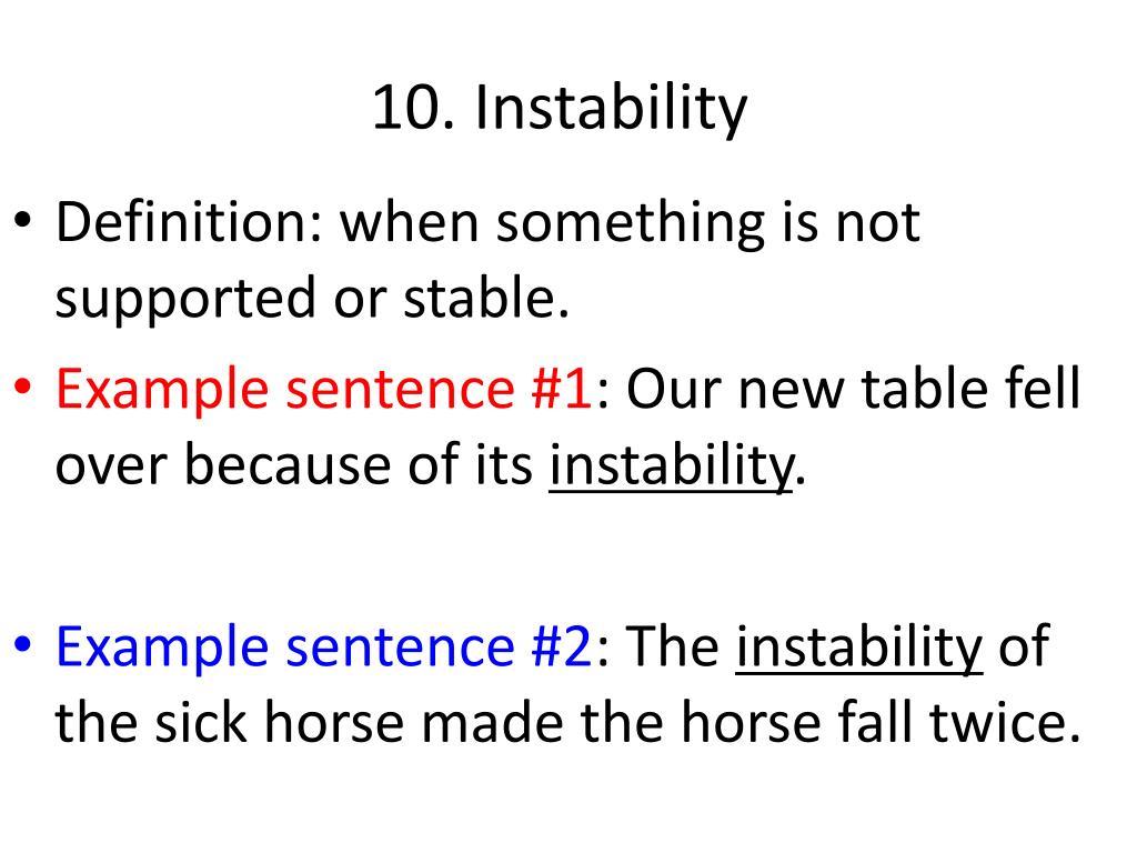 10. Instability