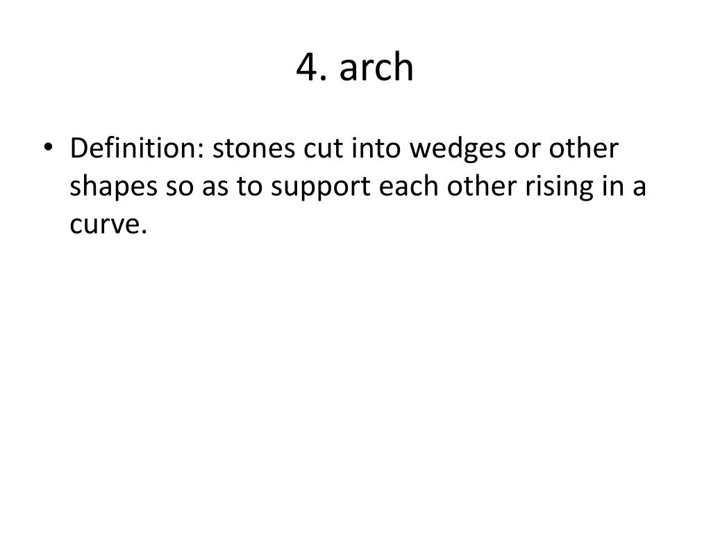 4. arch