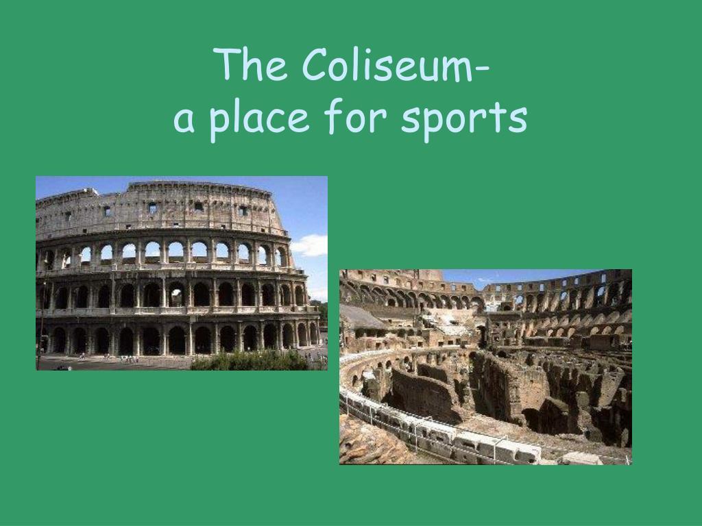 The Coliseum-