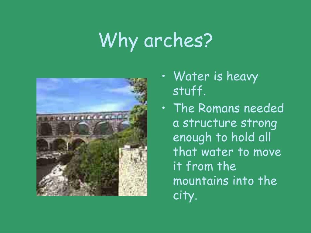Why arches?
