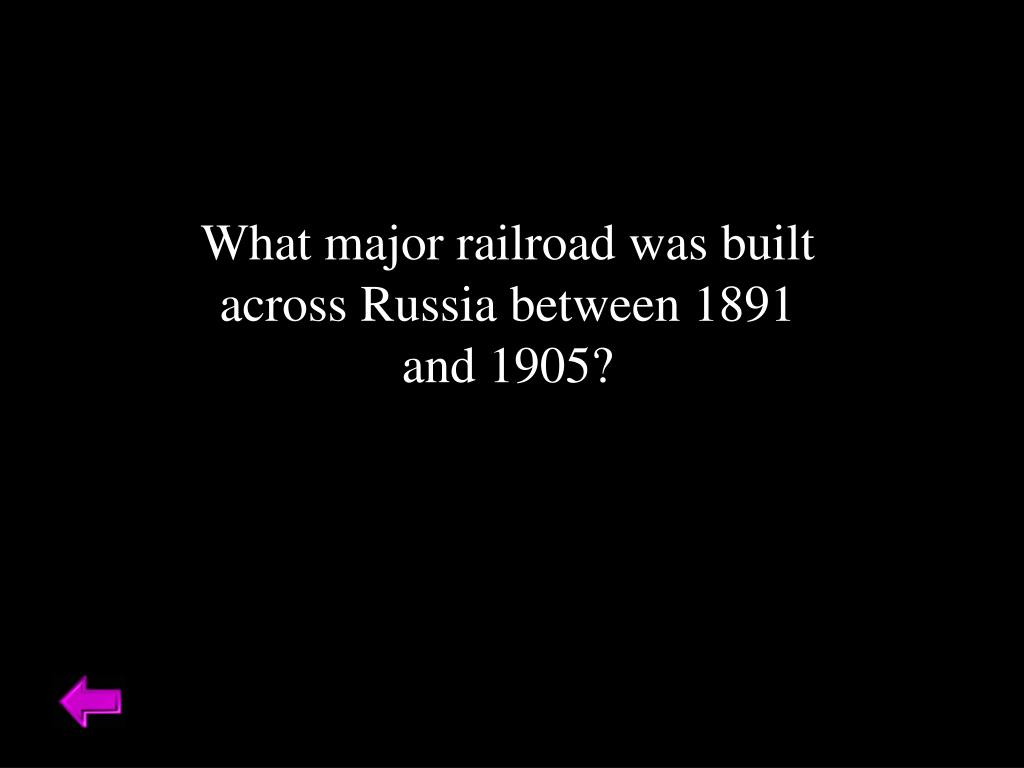 What major railroad was built across Russia between 1891 and 1905?