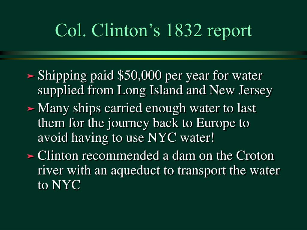 Col. Clinton's 1832 report