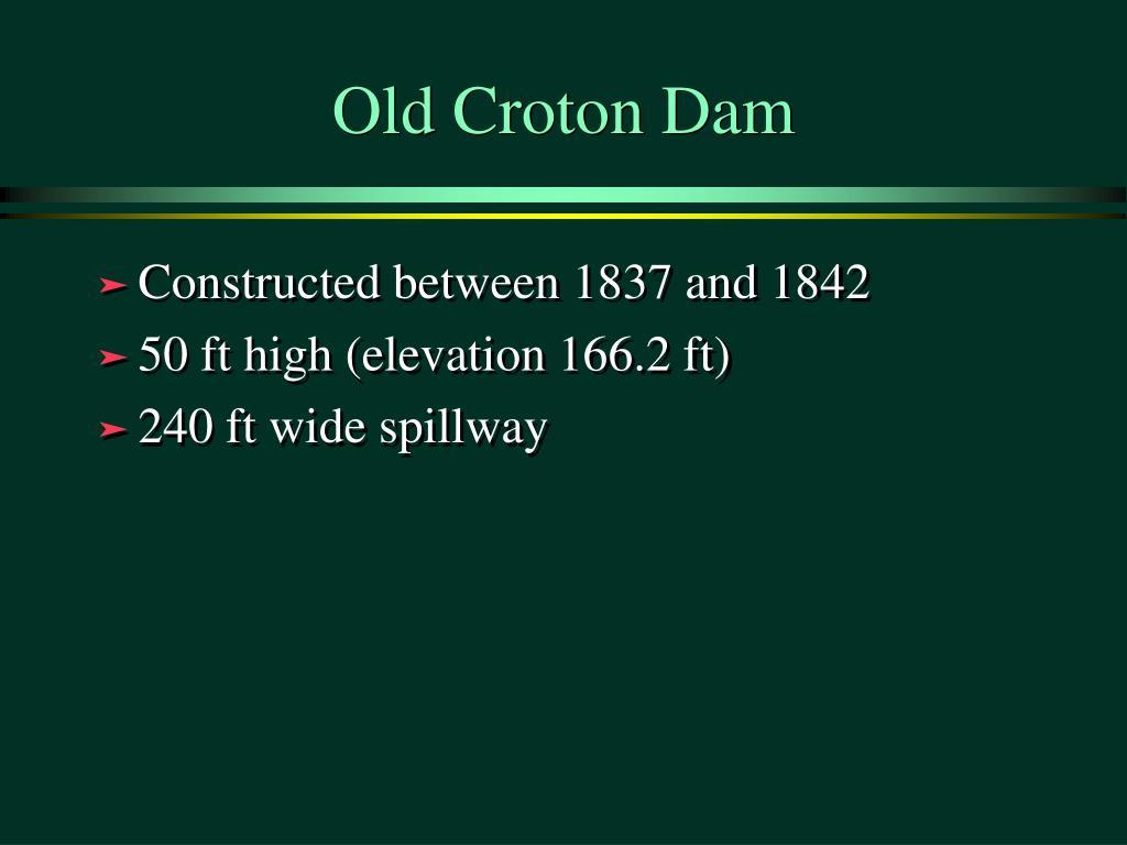 Old Croton Dam