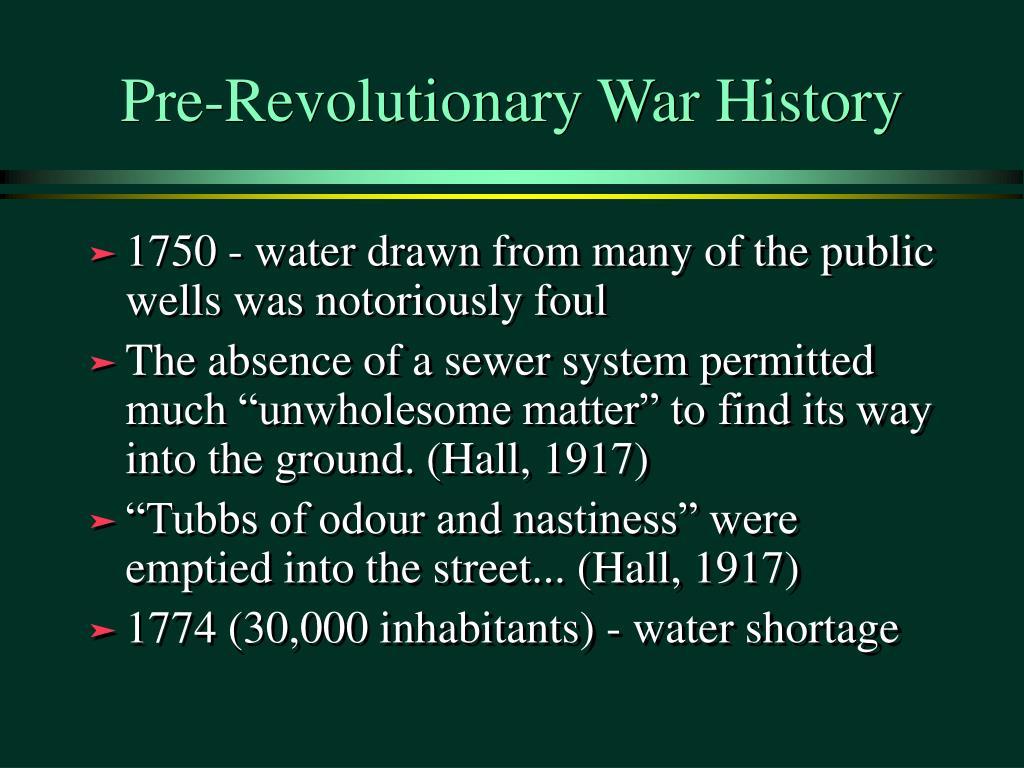 Pre-Revolutionary War History