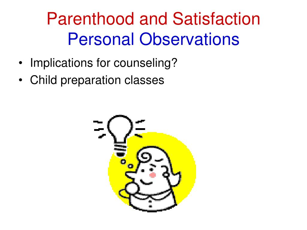 Parenthood and Satisfaction