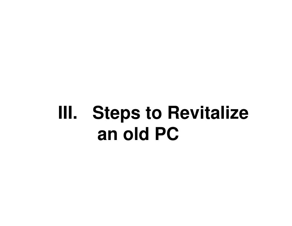 III.   Steps to Revitalize