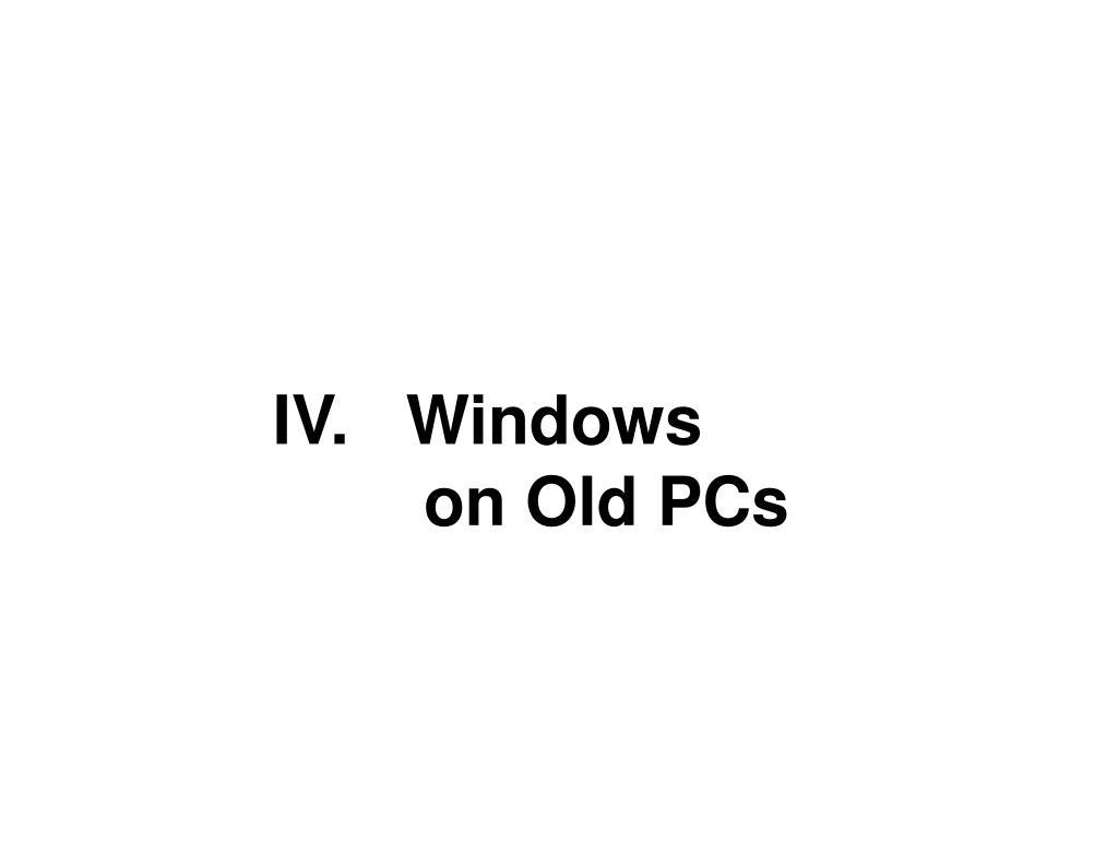 IV.   Windows