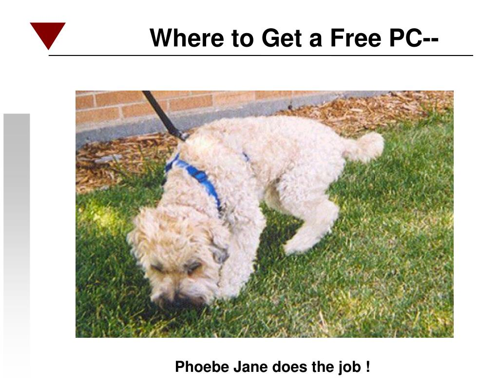 Where to Get a Free PC--