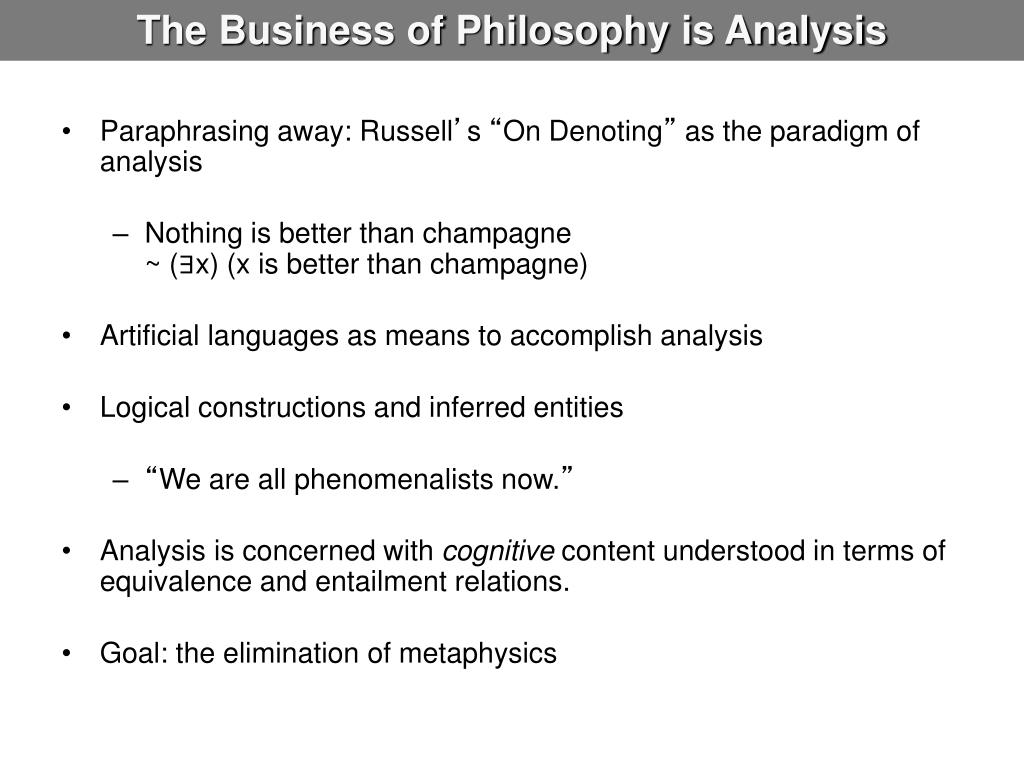 The Business of Philosophy is Analysis