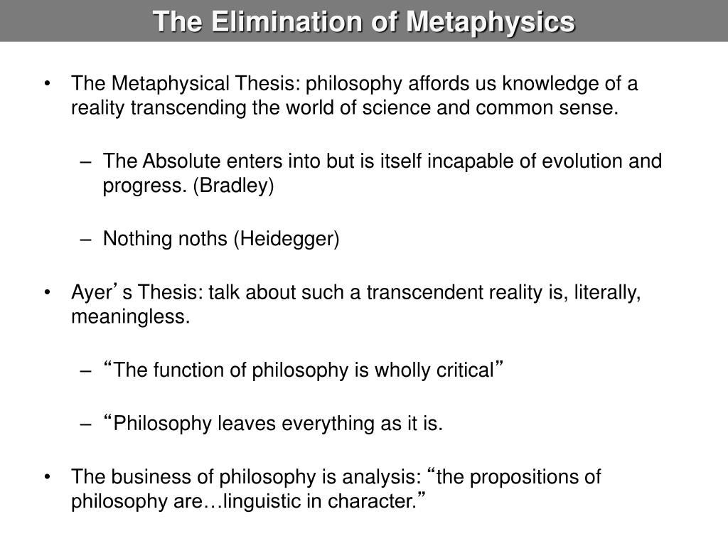 The Elimination of Metaphysics