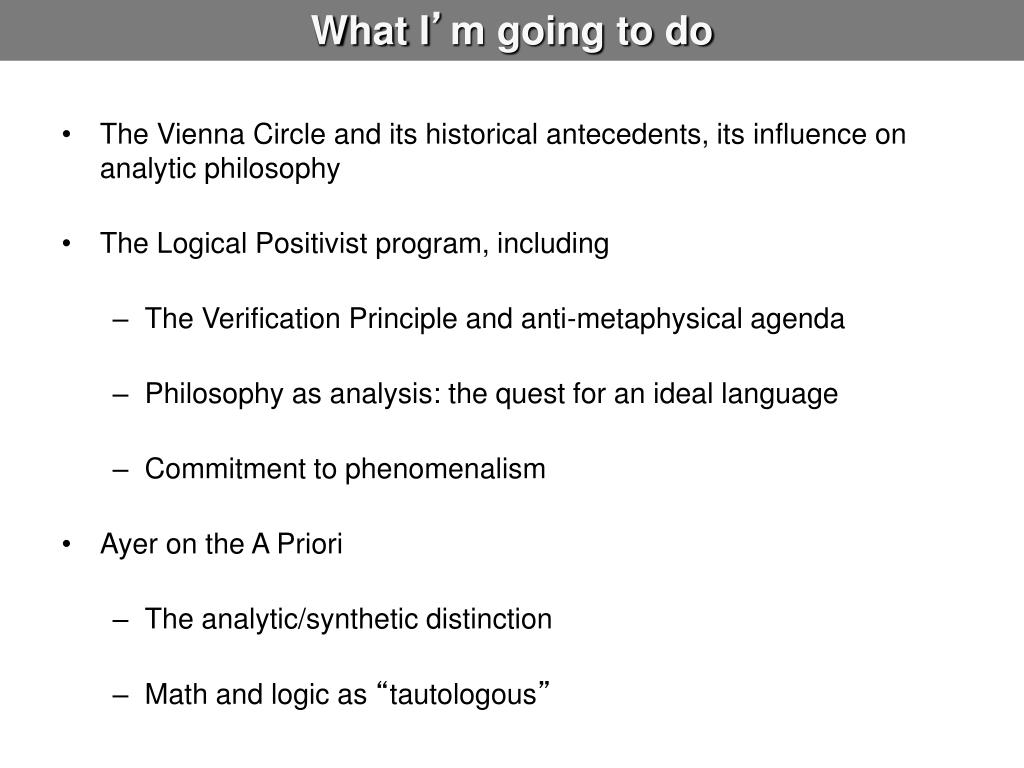 logical positivism and the absurdity of Analytic and continental philosophy: histories, differences, and modern application analytic and continental philosophy: histories circle, logical positivism.