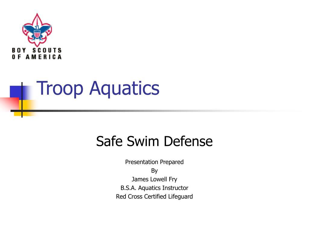 Troop Aquatics
