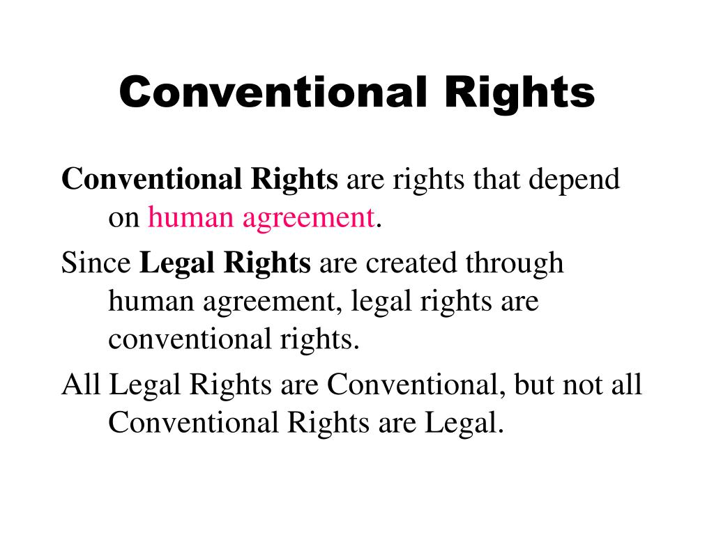 Conventional Rights