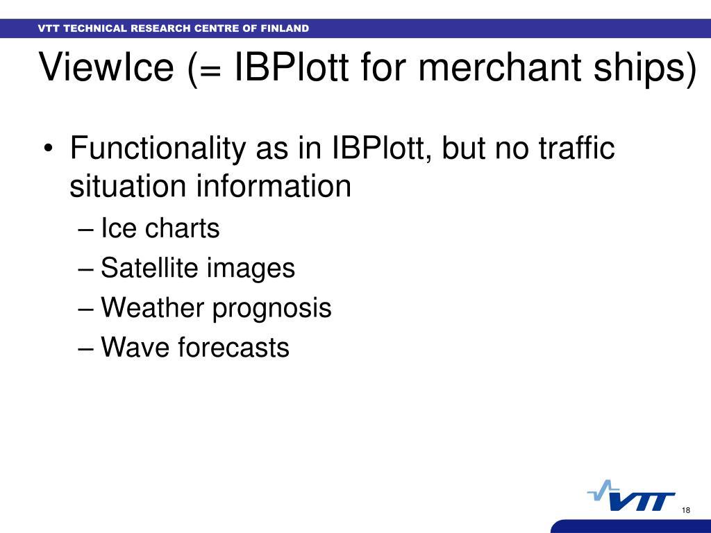 ViewIce (= IBPlott for merchant ships)