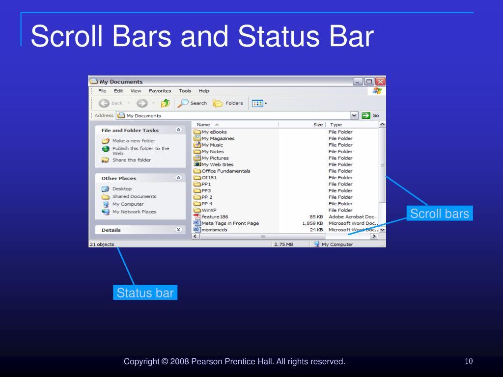 Scroll Bars and Status Bar