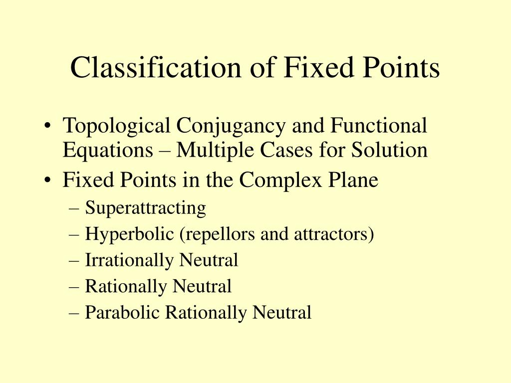 Classification of Fixed Points