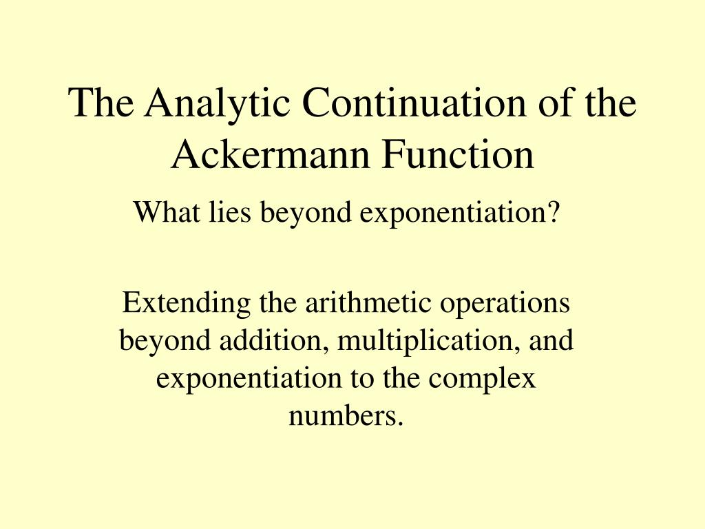 the analytic continuation of the ackermann function