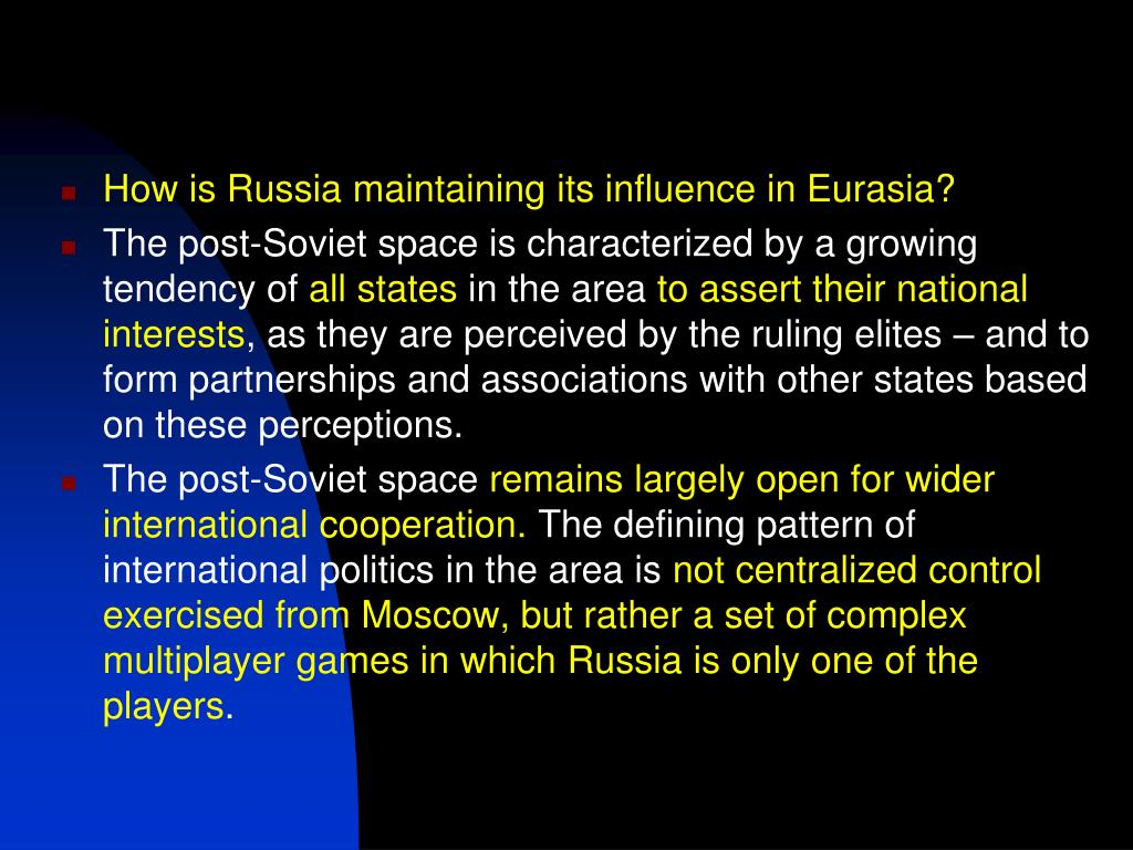 How is Russia maintaining its influence in Eurasia?