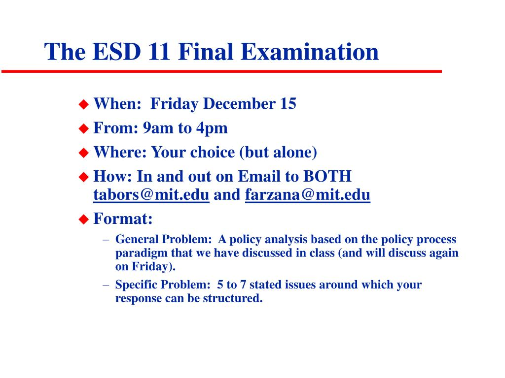 The ESD 11 Final Examination