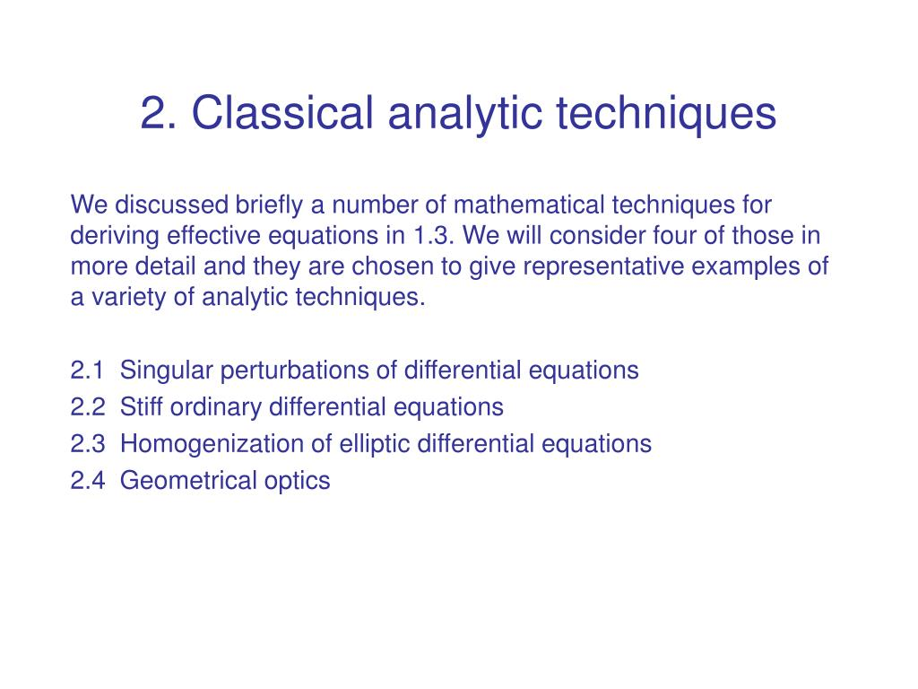 2. Classical analytic techniques