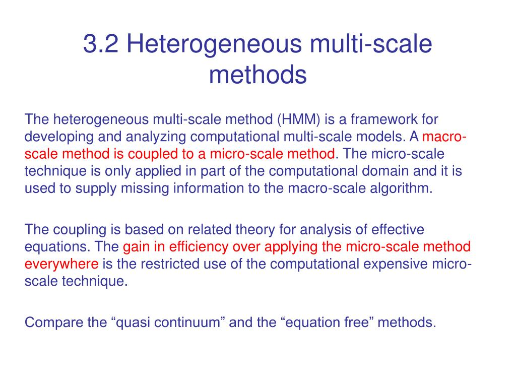 3.2 Heterogeneous multi-scale methods