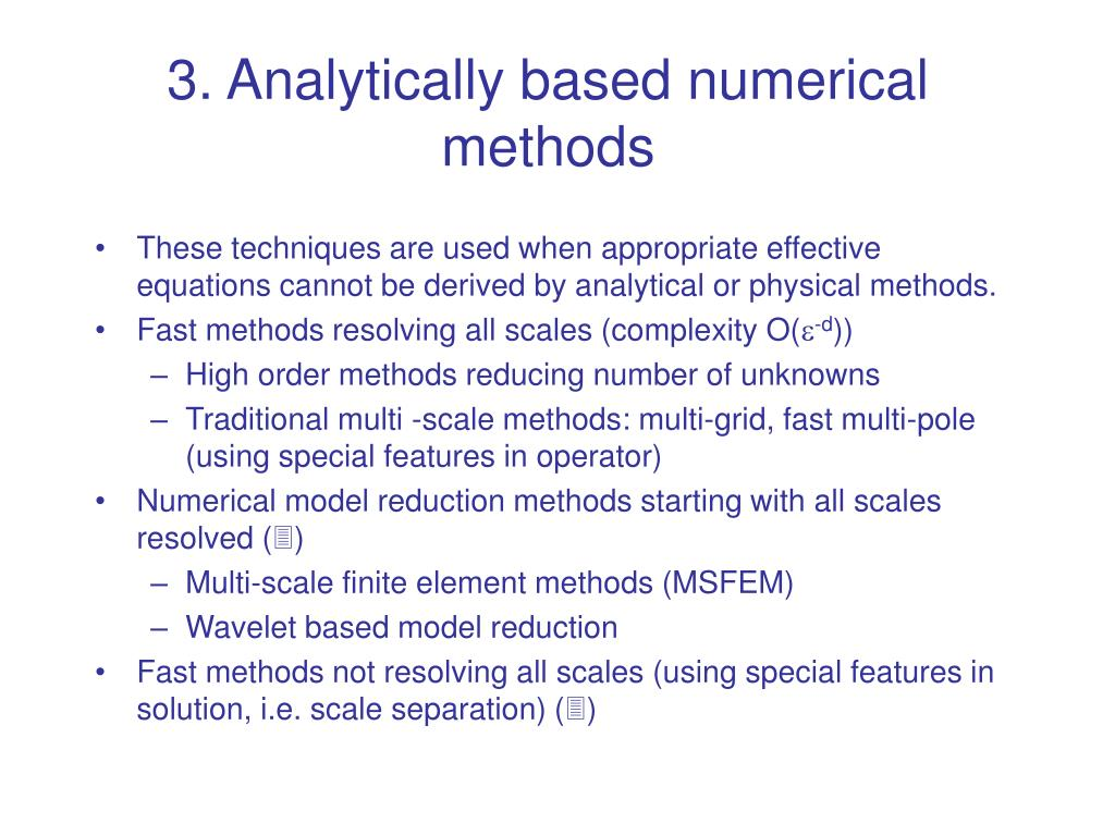 3. Analytically based numerical methods