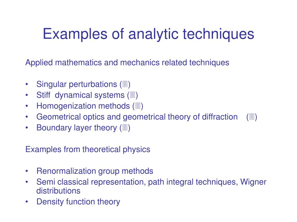 Examples of analytic techniques
