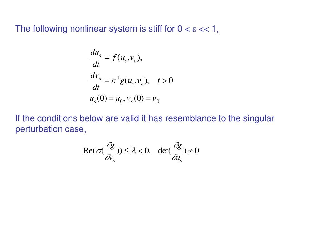 The following nonlinear system is stiff for 0 <