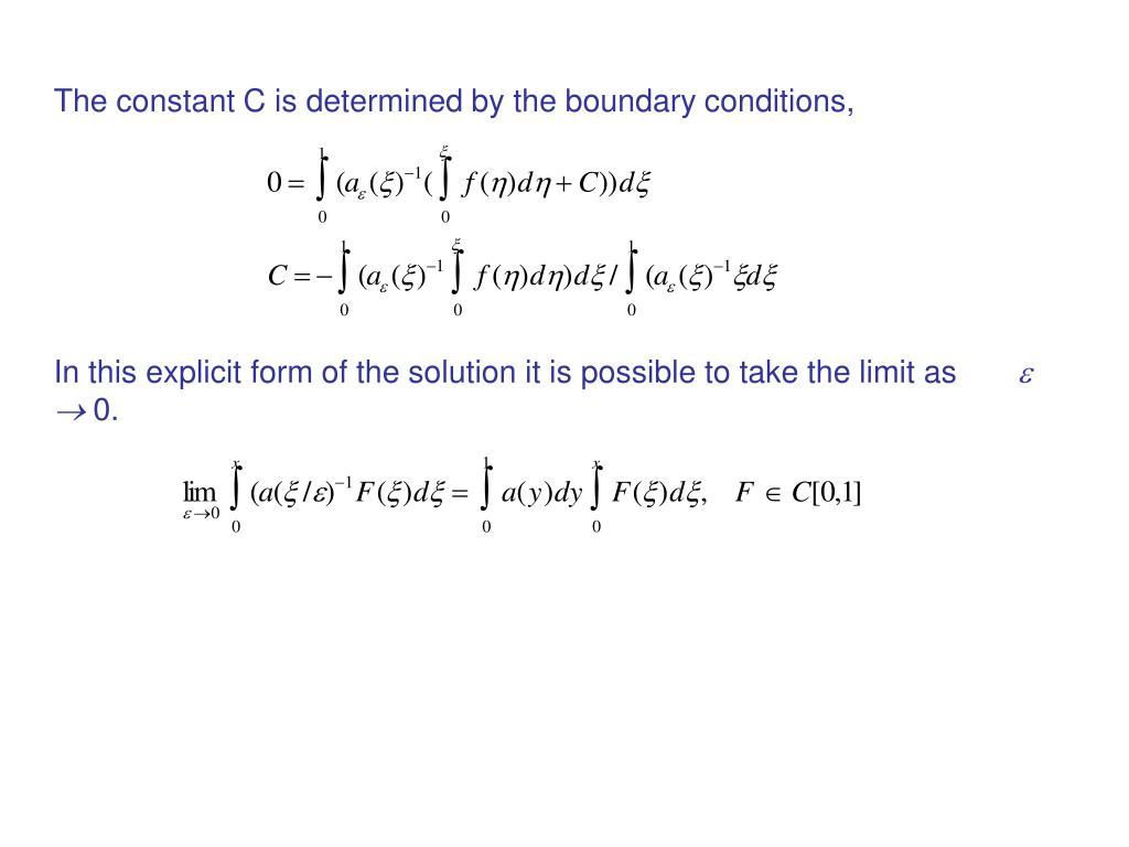 The constant C is determined by the boundary conditions,