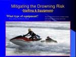 mitigating the drowning risk staffing equipment36