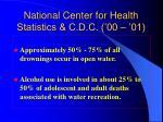 national center for health statistics c d c 00 0127