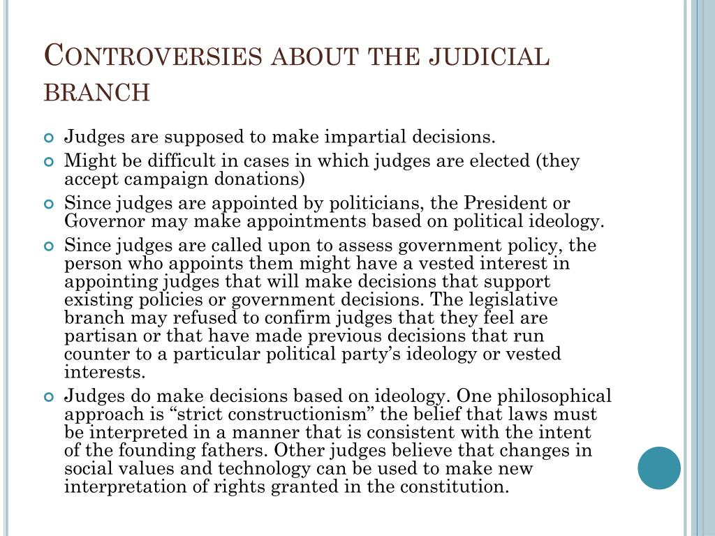 Controversies about the judicial branch