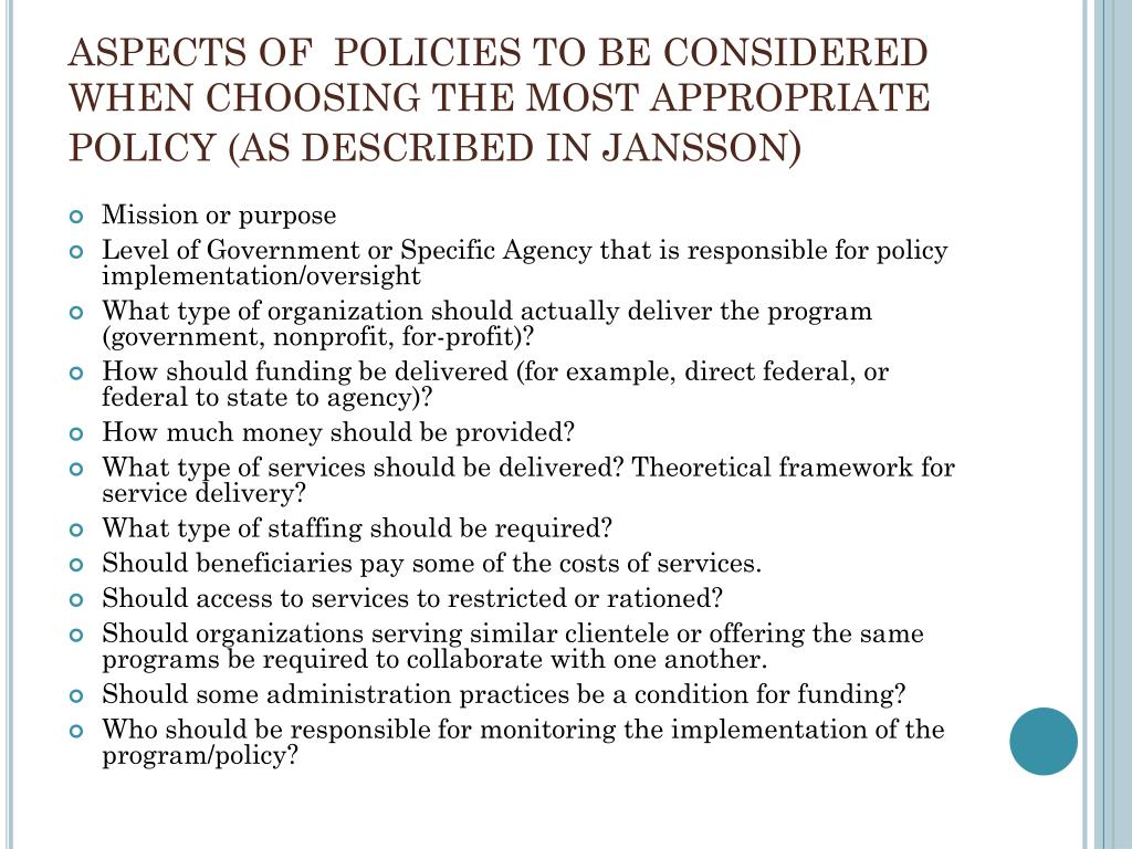ASPECTS OF  POLICIES TO BE CONSIDERED WHEN CHOOSING THE MOST APPROPRIATE POLICY (AS DESCRIBED IN JANSSON