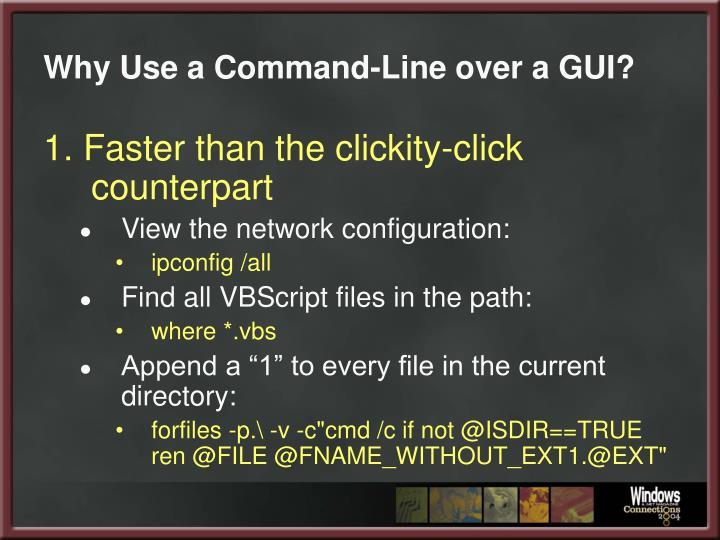 Why use a command line over a gui