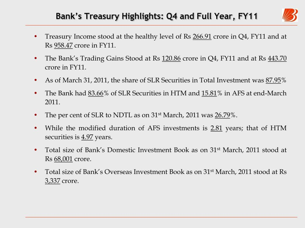 Bank's Treasury Highlights: Q4 and Full Year, FY11