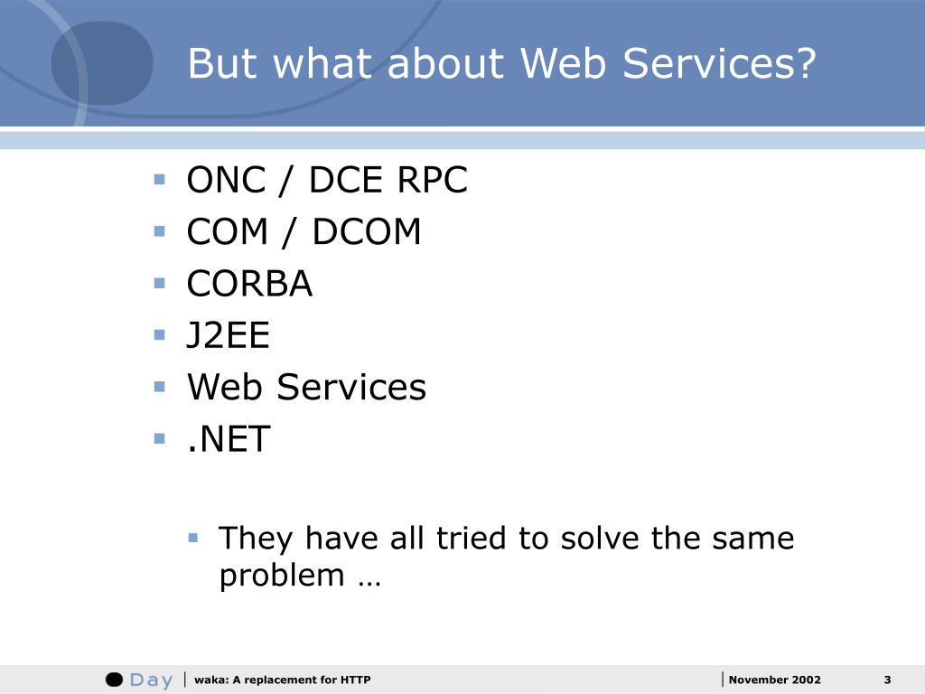 But what about Web Services?