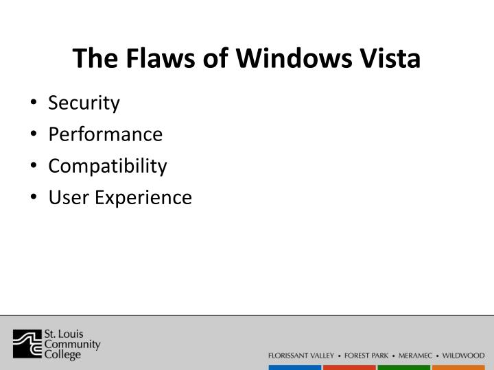 The Flaws of Windows Vista