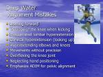 deep water alignment mistakes