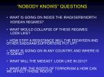 nobody knows questions