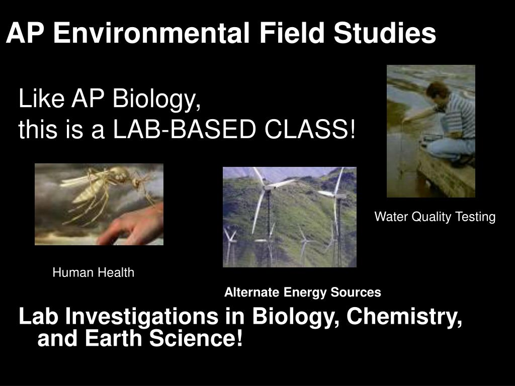AP Environmental Field Studies