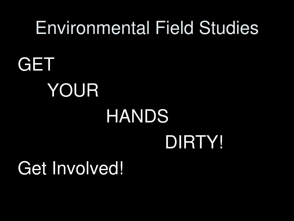 Environmental Field Studies