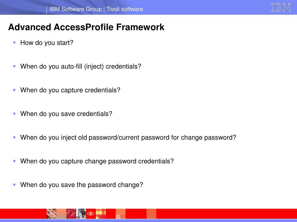 Advanced AccessProfile Framework