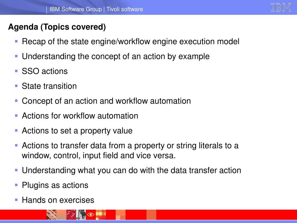 Agenda (Topics covered)
