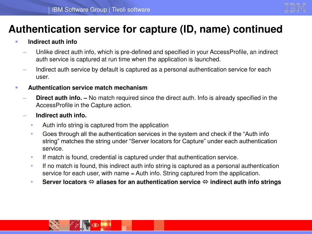 Authentication service for capture (ID, name) continued